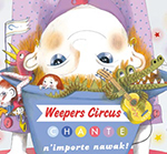 6. Weepers Circus